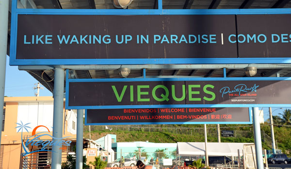 Welcome to Vieques Sign at the Ferry Terminal